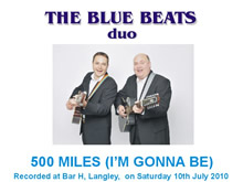 The Blue Beats Duo Perform 500 miles I'm Gonna Be by The Proclaimers