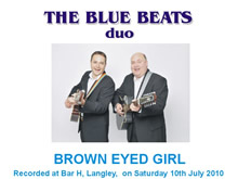 The Blue Beats Duo Perform Brown Eyed Girl by Van Morrison