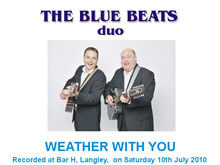 The Blue Beats Duo Perform Weather With You by Crowded House