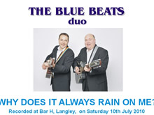 The Blue Beats Duo Perform Why Does It Always Rain On Me? by Travis